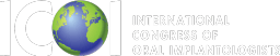 International congress of Oral Implantologists.